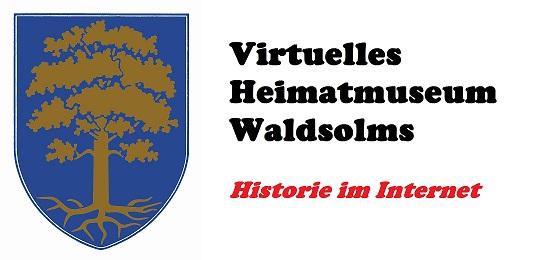 Virtuelles Heimatmuseum Waldsolms